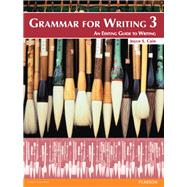 Grammar for Writing 3 by Cain, Joyce S., 9780132089005