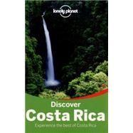 Lonely Planet Discover Costa Rica by Yanagihara, W.; Yanagihara, Wendy; Clark, Gregor; Vorhees, Mara, 9781742209005