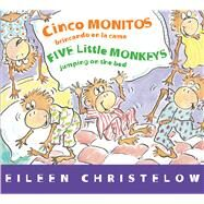 Cinco monitos brincando en la cama / Five Little Monkeys Jumping on the Bed by Christelow, Eileen; Ortiz, Victoria, 9780544089006