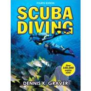 Scuba Diving - 4th Edition by Graver, Dennis, 9780736079006