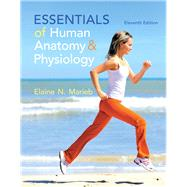 Essentials of Human Anatomy & Physiology, 11/e by Marieb, 9780321919007