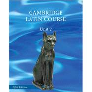 Cambridge Latin Course, Unit 2 by University of Cambridge School Classics Project, 9781107699007