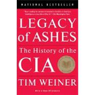 Legacy of Ashes by WEINER, TIM, 9780307389008