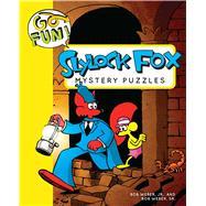 Go Fun! Slylock Fox Mystery Puzzles by Weber, Bob, 9781449469009