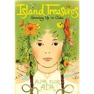 Island Treasures by Ada, Alma Flor; Rodriguez, Edel; Martorell, Antonio, 9781481429009