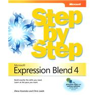 Microsoft Expression Blend 4 Step by Step by Leeds, Chris; Kosinka, Elena, 9780735639010