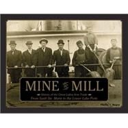 Mine to Mill by Stager, Phillip J., 9780764349010