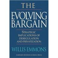 The Evolving Bargain by Emmons, Willis, 9780875849010