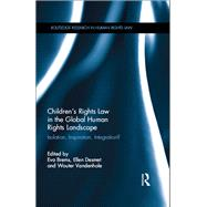 ChildrenÆs Rights Law in the Global Human Rights Landscape: Isolation, inspiration, integration? by Brems; Eva, 9781138639010