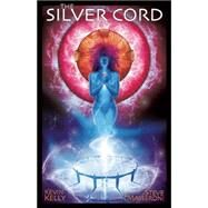 The Silver Cord by Kelly, Kevin; Masseroni, Steve, 9781940689012