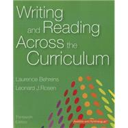 Writing and Reading Across the Curriculum by BEHRENS & ROSEN, 9780133999013