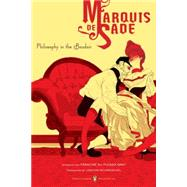 Philosophy in the Boudoir Or, The Immoral Mentors (Penguin Classics Deluxe Edition) by de Sade, Marquis; Neugroschel, Joachim; Du Plessix-Gray, Francine; Hanuka, Tomer, 9780143039013