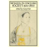 Women in English Society, 1500-1800 by Prior,Mary;Prior,Mary, 9780415079013