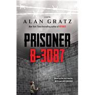 Prisoner B-3087 by Gruener, Ruth; Gruener, Jack; Gratz, Alan, 9780545459013