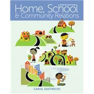 Home, School, and Community Relations by Gestwicki, Carol, 9781305089013