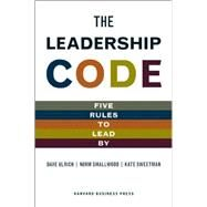 The Leadership Code by Ulrich, Dave, 9781422119013