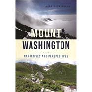 Mount Washington by Dickerman, Michael, 9781625859013