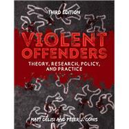 Violent Offenders by DeLisi, Matt; Conis, Peter J., 9781284129014