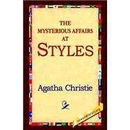 The Mysterious Affair at Styles by Christie, Agatha, 9781421809014