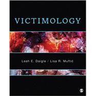 Victimology by Daigle, Leah E.; Muftic, Lisa R., 9781483359014