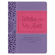 Written on My Heart: Bible Memory Plan and Devotional Journal for Women by Fischer, Jean, 9781628369014