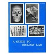 Guide to Biology Lab by Rust, Thomas, 9780937029015