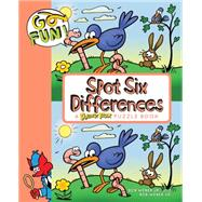 Go Fun! Spot Six Differences by Weber, Bob, 9781449469016
