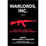 Warlords, Inc. by RAFORD, NOAHTRABULSI, ANDREW, 9781583949016