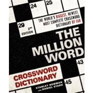 The Million Word Crossword Dictionary by Newman, Stanley, 9780061689017