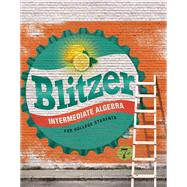 Intermediate Algebra for College Students Access Card Package by Blitzer, Robert F., 9780134189017