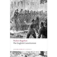 The English Constitution by Walter Bagehot; Miles Taylor, 9780199539017