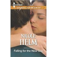 Falling for the New Guy by Helm, Nicole, 9780373609017