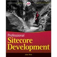 Professional Sitecore Development by West, John, 9780470939017