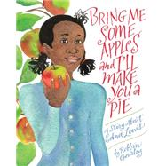 Bring Me Some Apples and I'll Make You a Pie by Gourley, Robbin, 9780544809017