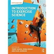 Introduction to Exercise Science by Housh; Terry J., 9781138739017