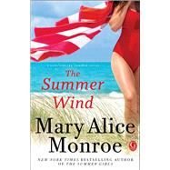 The Summer Wind by Monroe, Mary Alice, 9781476709017