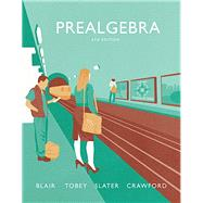 Prealgebra by Blair, Jamie; Tobey, John Jr, Jr.; Slater, Jeffrey; Crawford, Jenny, 9780134179018