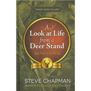 A Look at Life from a Deer Stand Devotional by Chapman, Steve, 9780736959018
