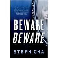 Beware Beware A Juniper Song Mystery by Cha, Steph, 9781250049018