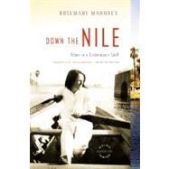 Down the Nile by Mahoney, Rosemary, 9780316019019