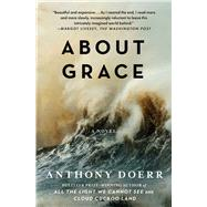 About Grace by Doerr, Anthony, 9781476789019