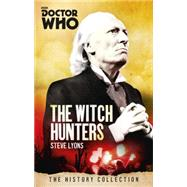 Doctor Who: Witch Hunters by LYONS, STEVE, 9781849909020