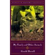 My Family and Other Animals by Durrell, Gerald Malcolm, 9780140289022