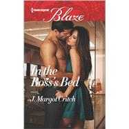In the Boss's Bed by Critch, J. Margot, 9780373799022