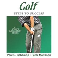 Golf : Steps to Success by Schempp, Paul, 9780736059022