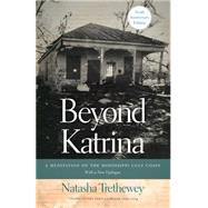 Beyond Katrina by Trethewey, Natasha, 9780820349022