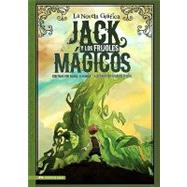 Jack y los frijoles magicos/ Jack and the Beanstalk by Hoena, Blake A., 9781434219022