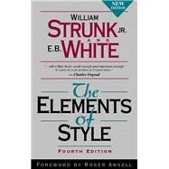 The Elements of Style by Strunk, William, Jr.; White, E. B., 9780205309023