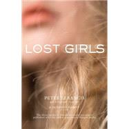The Lost Girls Get It Started; After Hours; Last Call by Lerangis, Peter; Nesbitt, Paterson, 9781481429023