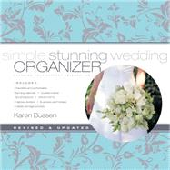 Simple Stunning Wedding Organizer by Bussen, Karen; Silverman, Ellen, 9781584799023